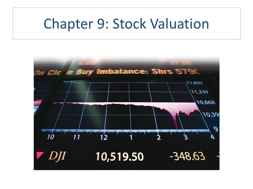 Chapter 9: Stock Valuation