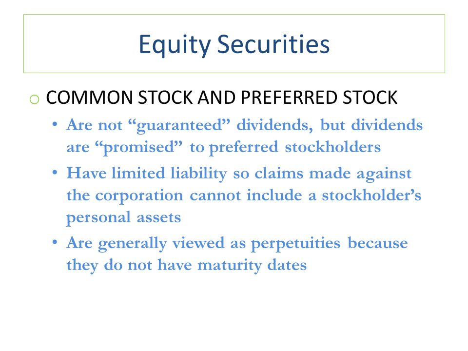 Equity Securities Common Stock and Preferred Stock