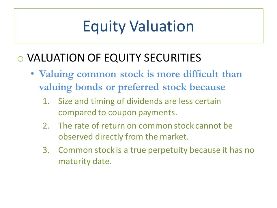 Equity Valuation Valuation of Equity Securities