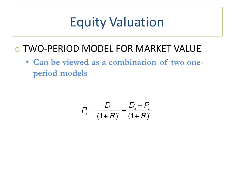Equity Valuation Two-Period Model for Market Value