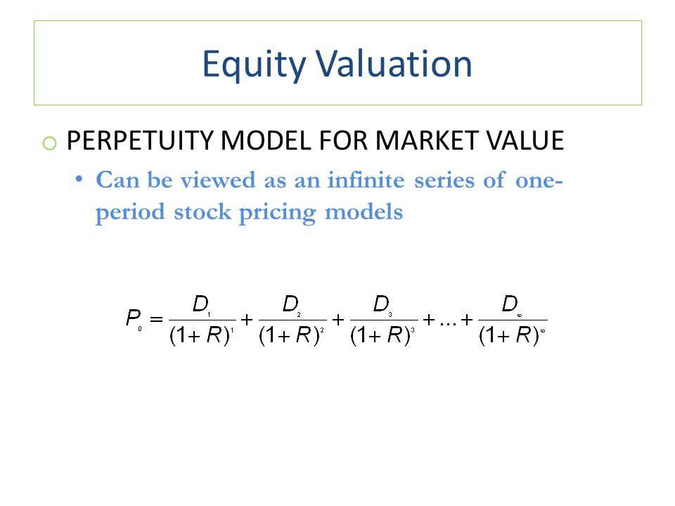 Equity Valuation Perpetuity Model for Market Value