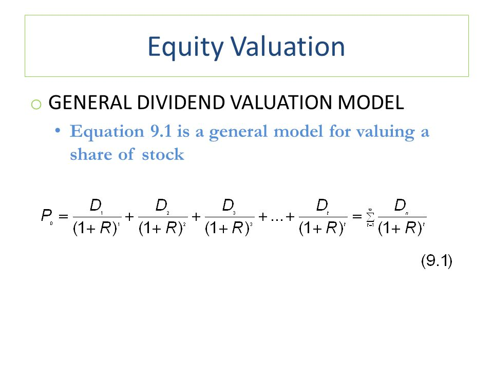 Equity Valuation General Dividend Valuation Model