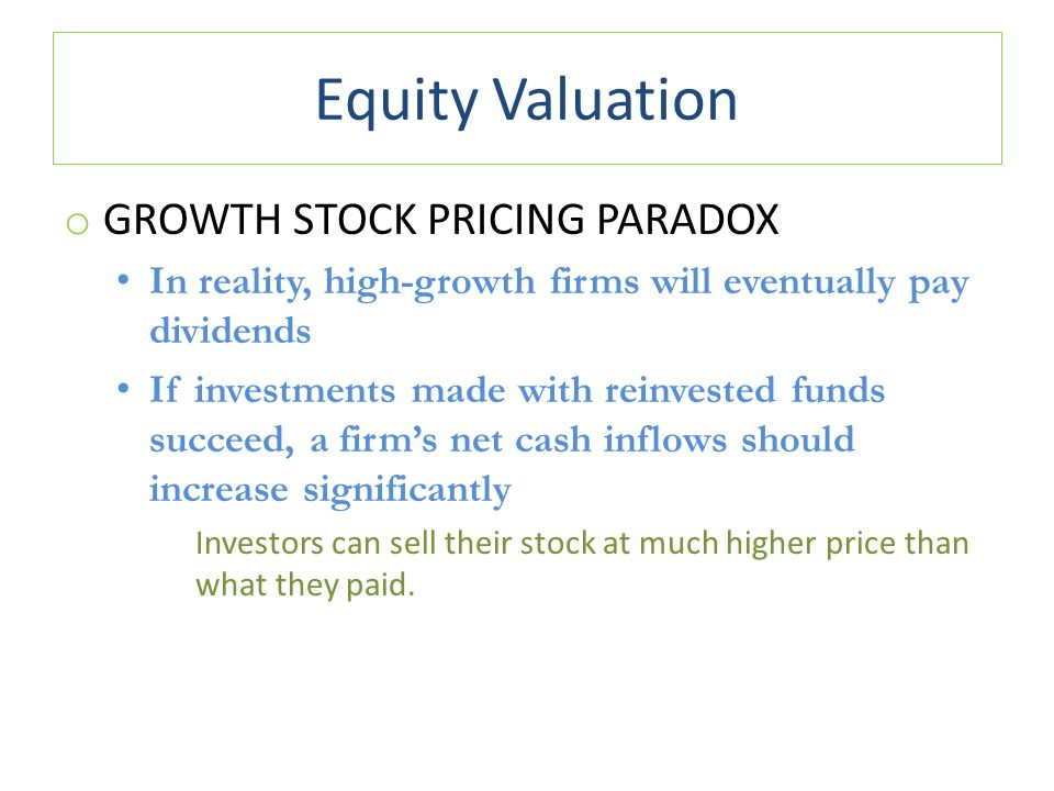 Equity Valuation Growth Stock Pricing Paradox