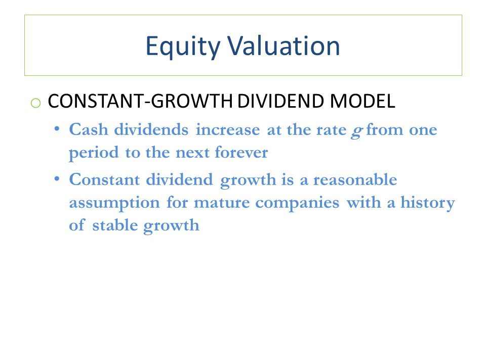 Equity Valuation Constant-Growth Dividend Model