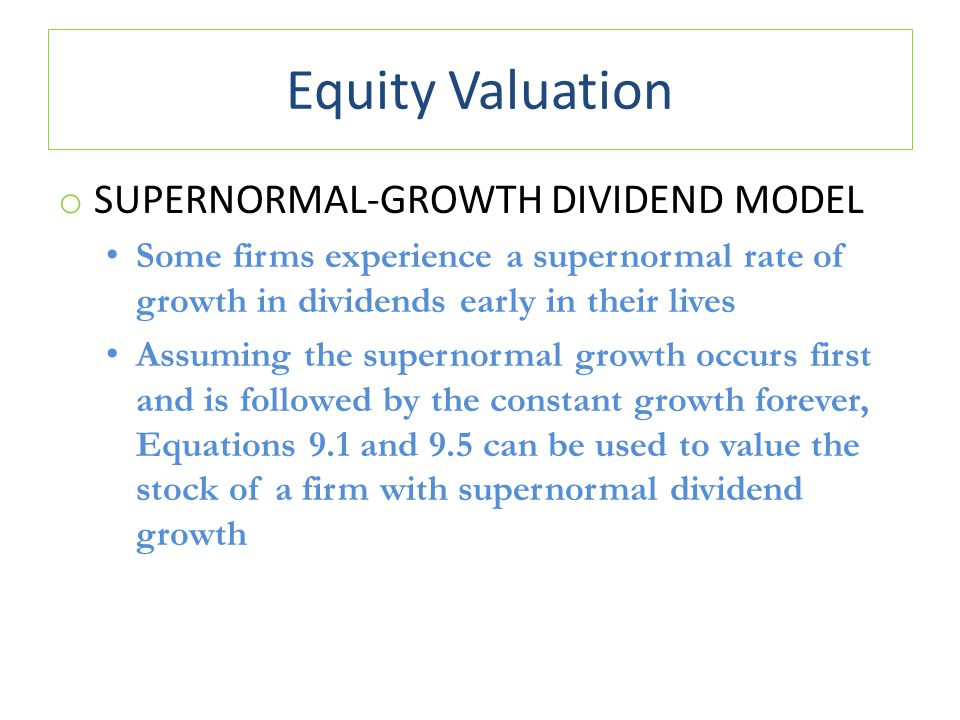 Equity Valuation Supernormal-Growth Dividend Model