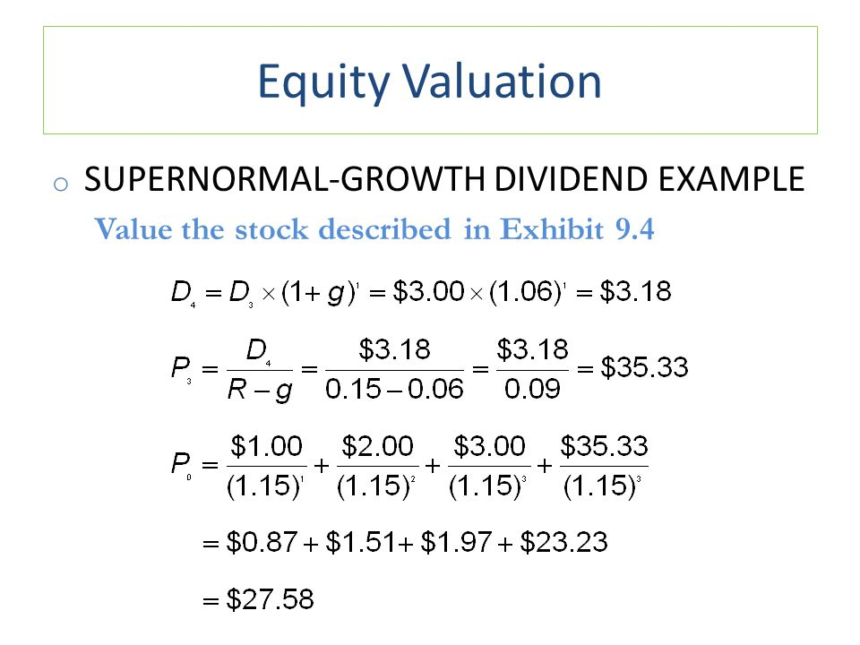 Equity Valuation Supernormal-Growth Dividend Example