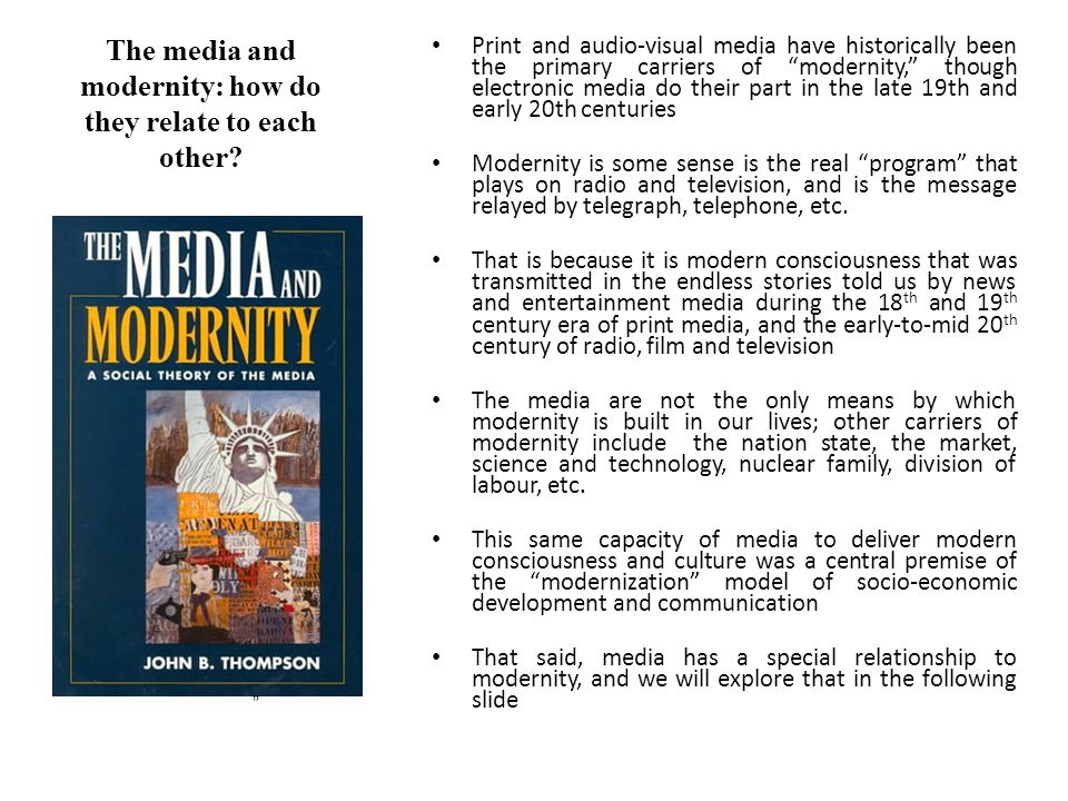 The media and modernity: how do they relate to each other
