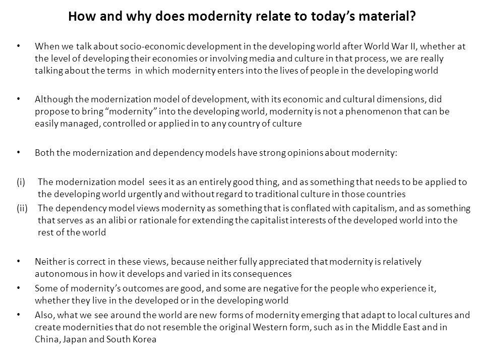 How and why does modernity relate to today's material