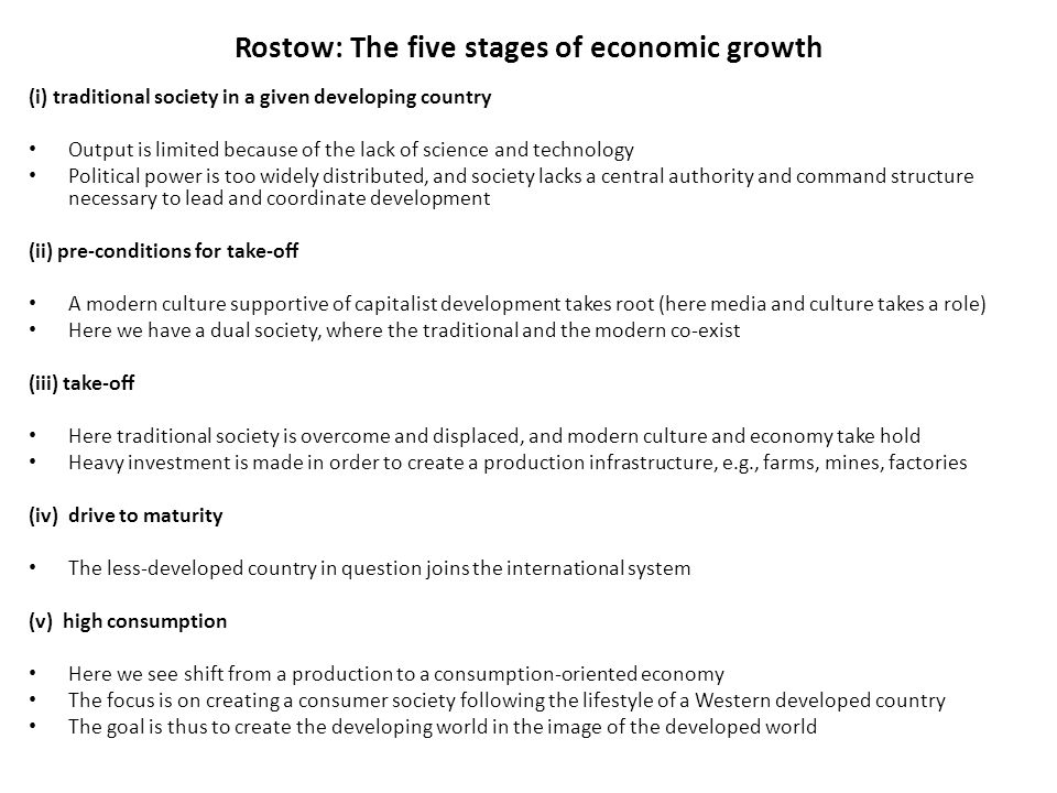 Rostow: The five stages of economic growth