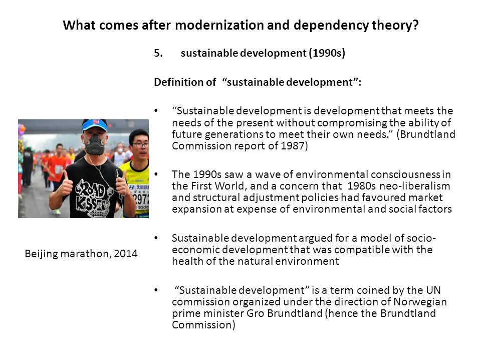 What comes after modernization and dependency theory