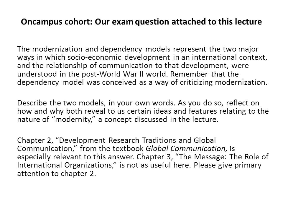 Oncampus cohort: Our exam question attached to this lecture