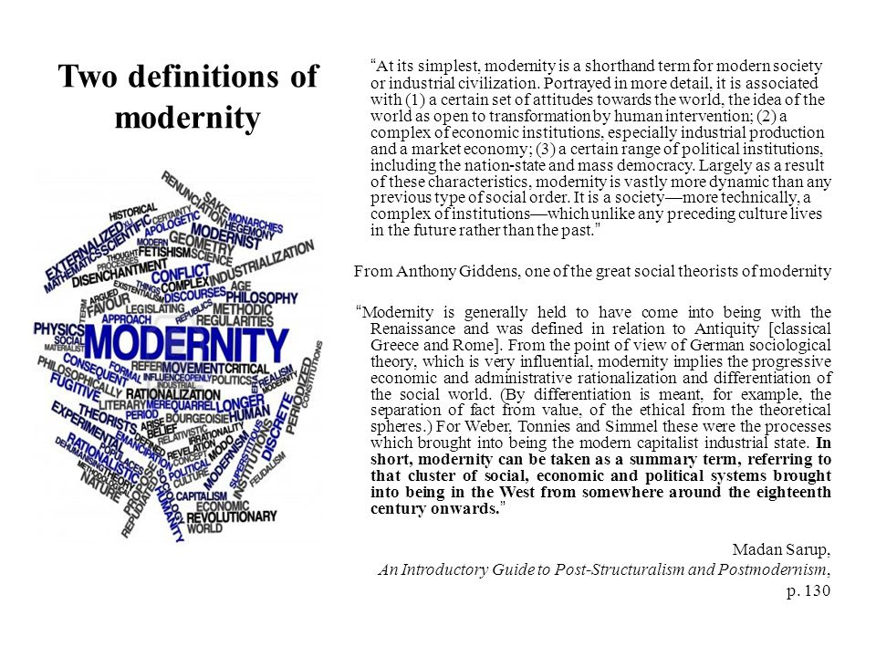 Two definitions of modernity