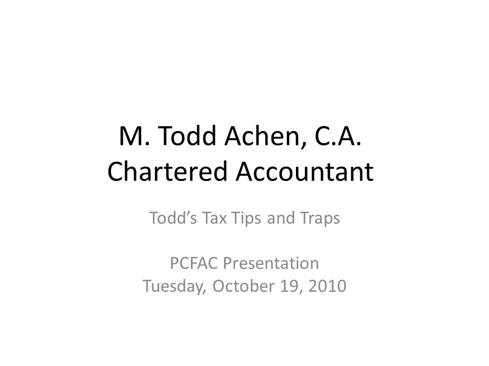M. Todd Achen, C.A. Chartered Accountant