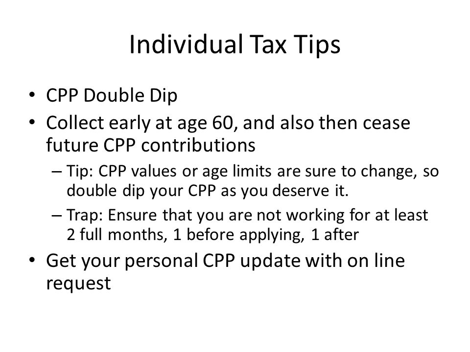 Individual Tax Tips CPP Double Dip