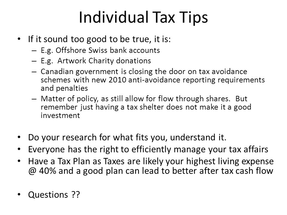 Individual Tax Tips If it sound too good to be true, it is: