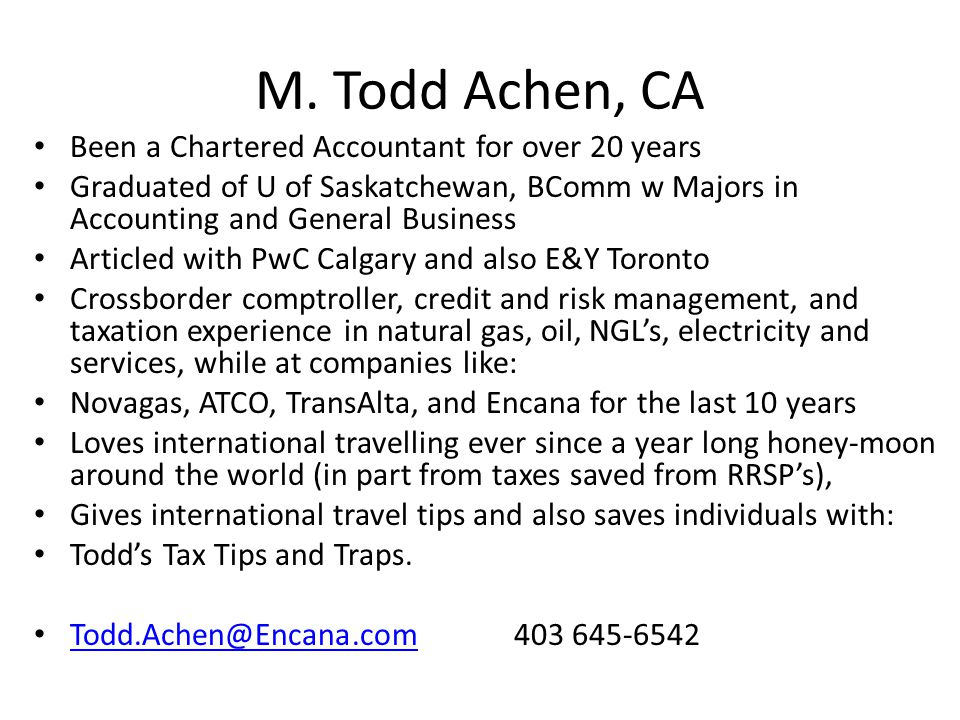 M. Todd Achen, CA Been a Chartered Accountant for over 20 years
