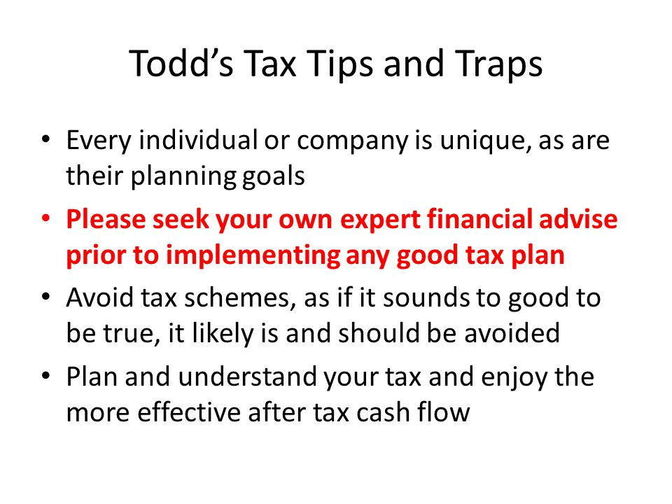 Todd's Tax Tips and Traps