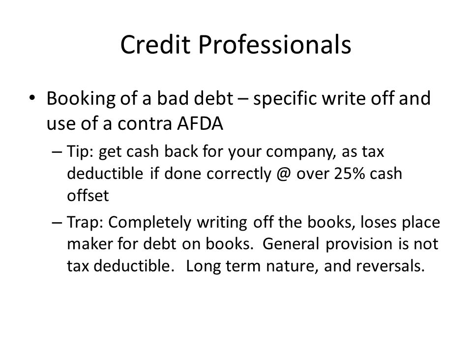 Credit Professionals Booking of a bad debt – specific write off and use of a contra AFDA.
