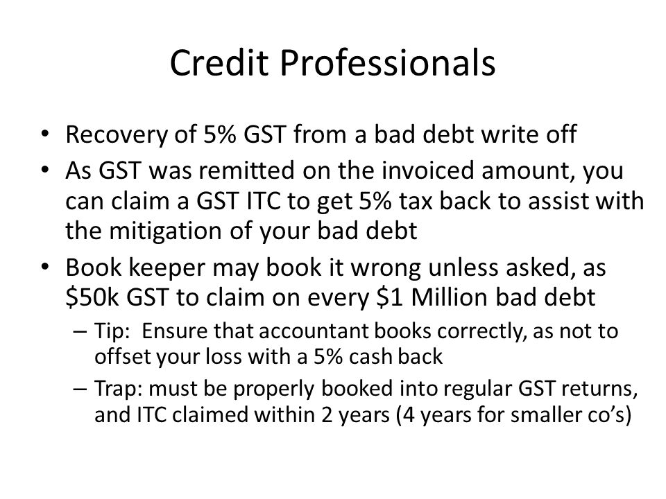 Credit Professionals Recovery of 5% GST from a bad debt write off