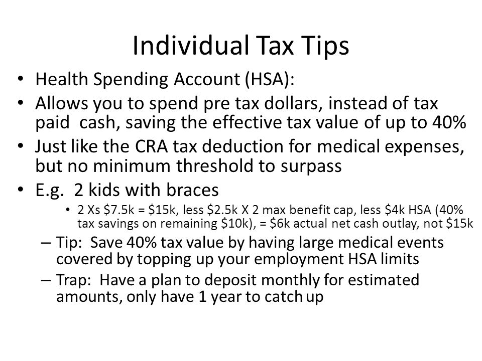 Individual Tax Tips Health Spending Account (HSA):