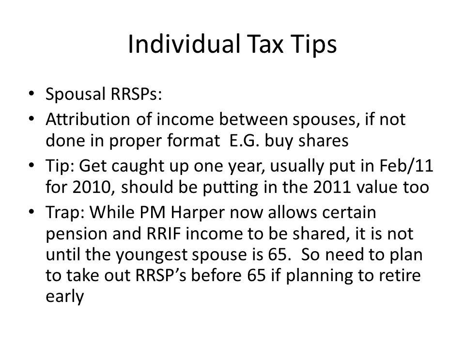 Individual Tax Tips Spousal RRSPs: