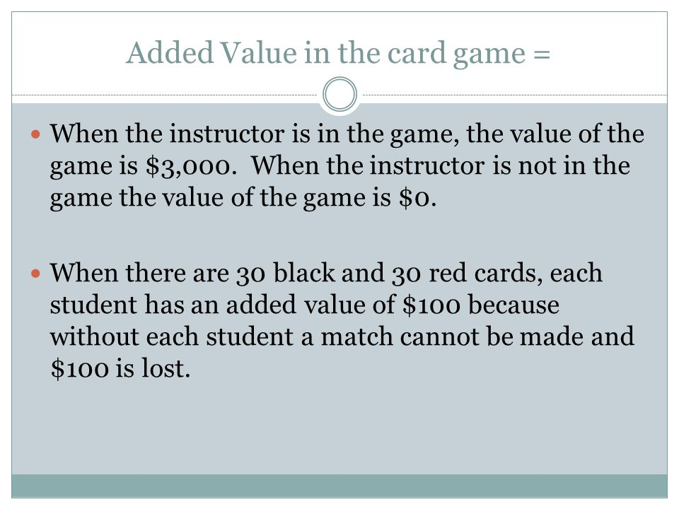 Added Value in the card game =