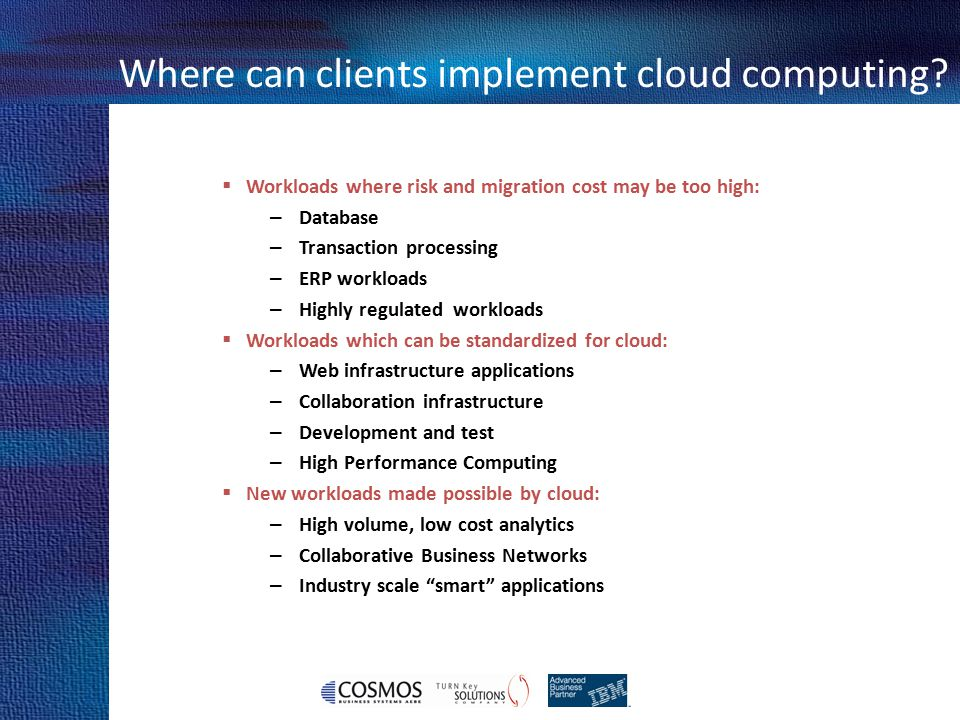 Where can clients implement cloud computing