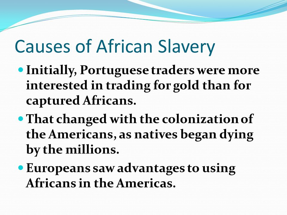 Causes of African Slavery