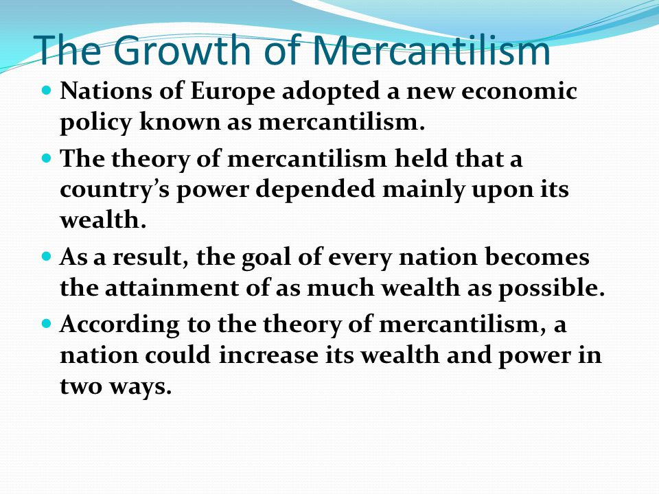 The Growth of Mercantilism