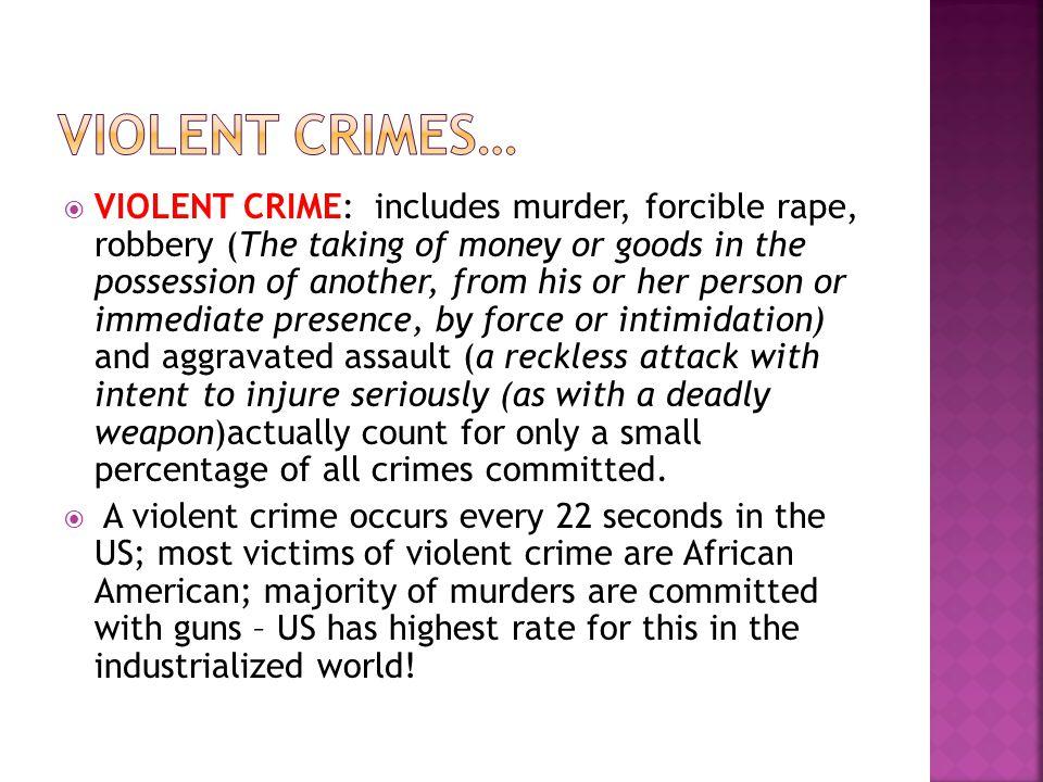 VIOLENT CRIMES…