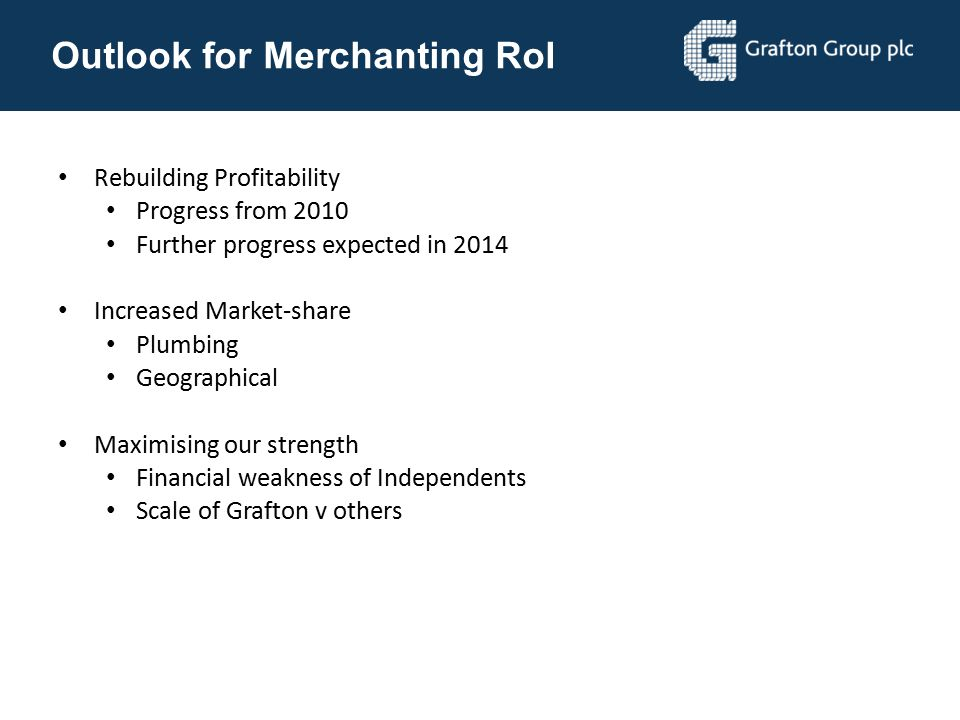 Outlook for Merchanting RoI