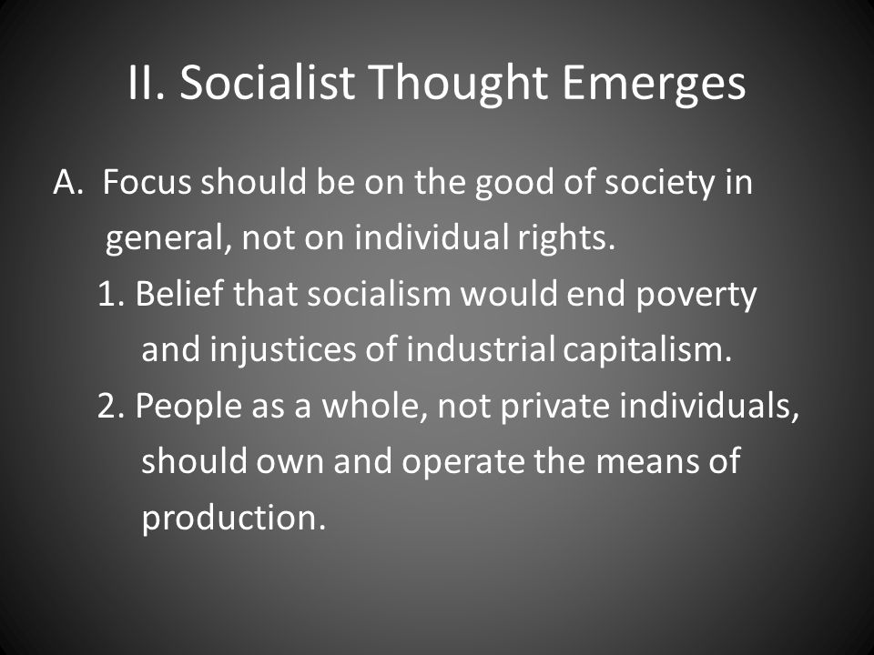 II. Socialist Thought Emerges
