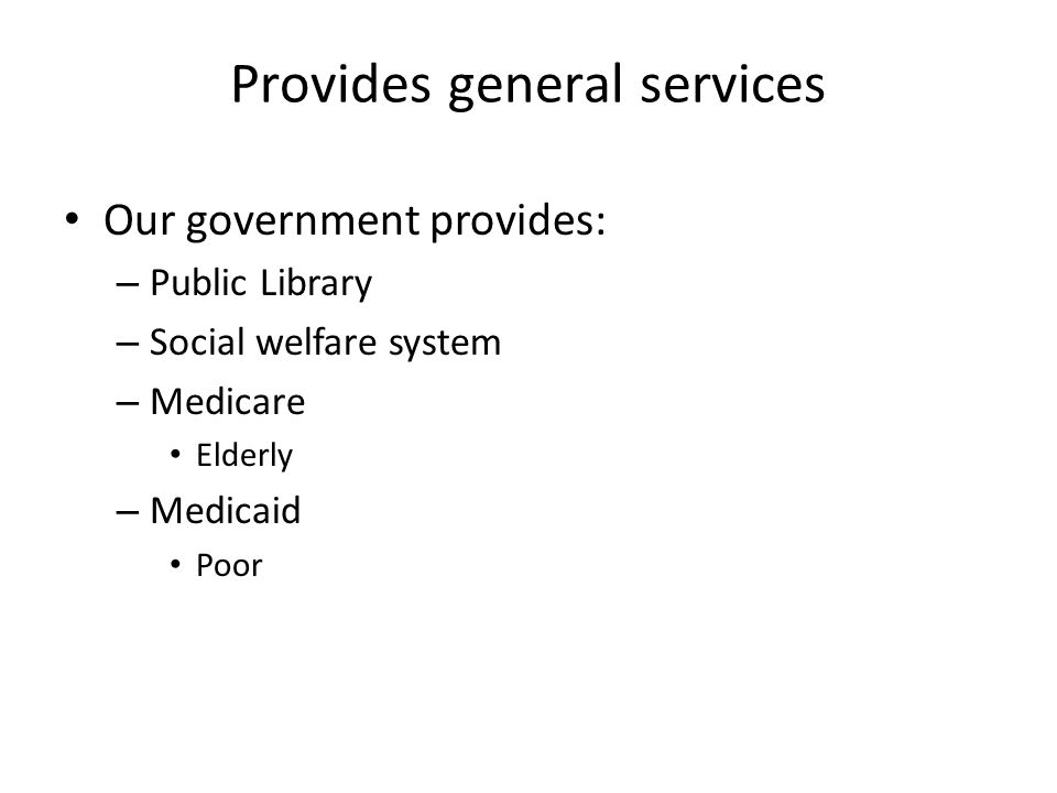 Provides general services