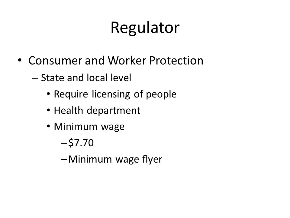Regulator Consumer and Worker Protection State and local level