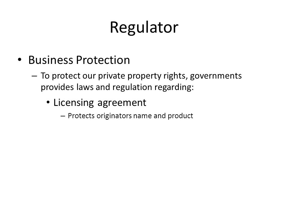 Regulator Business Protection Licensing agreement