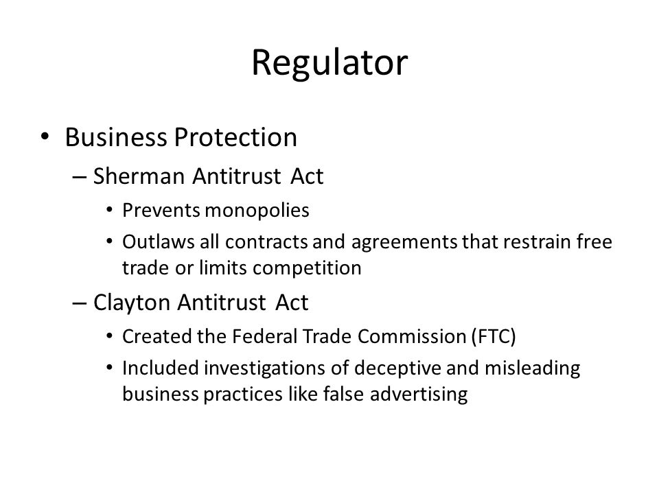 Regulator Business Protection Sherman Antitrust Act
