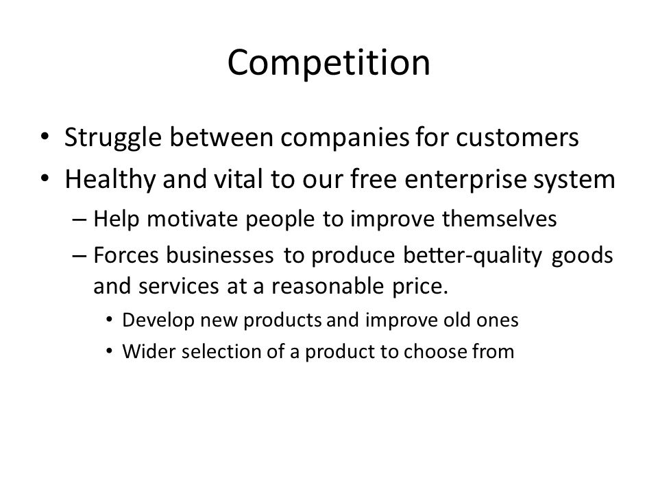 Competition Struggle between companies for customers