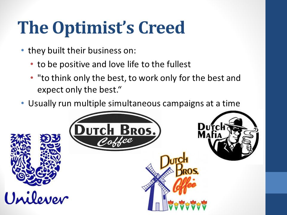 The Optimist's Creed they built their business on: