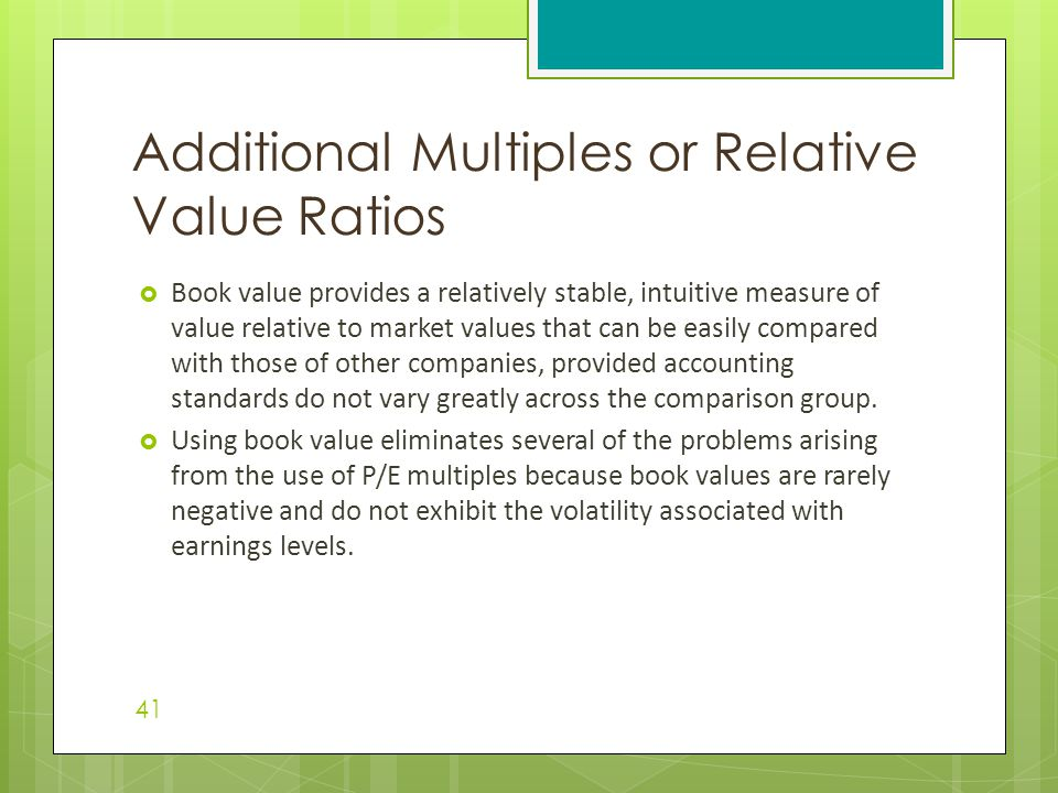 Additional Multiples or Relative Value Ratios
