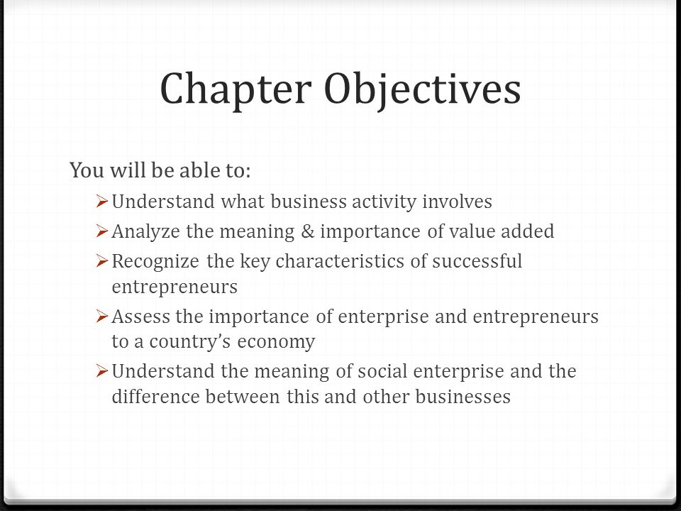 Chapter Objectives You will be able to: