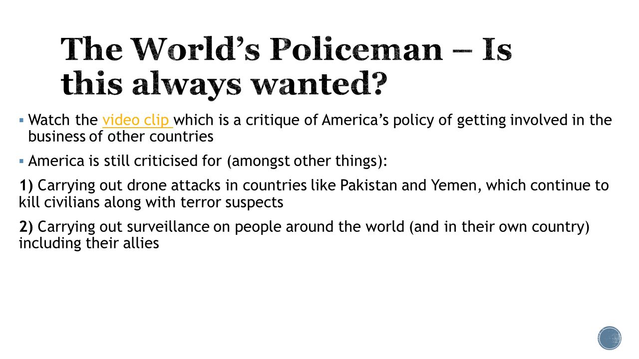 The World's Policeman – Is this always wanted