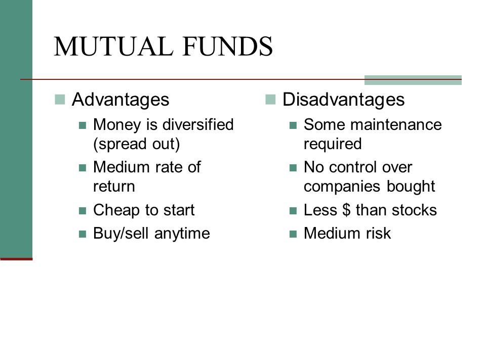 MUTUAL FUNDS Advantages Disadvantages