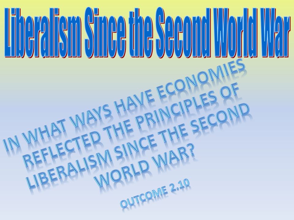 Liberalism Since the Second World War