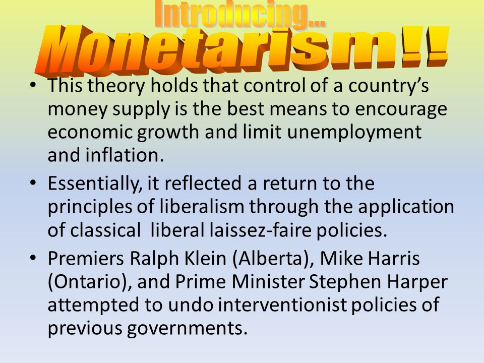 Introducing... Monetarism!!