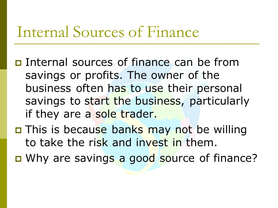 Internal Sources of Finance