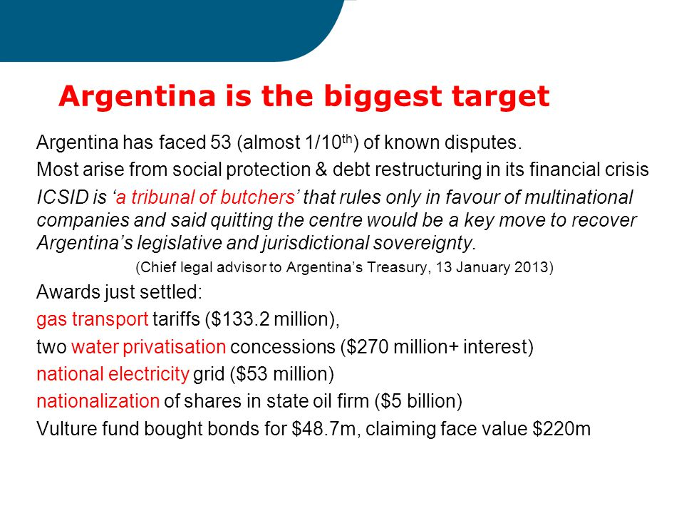Argentina is the biggest target