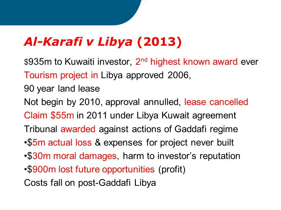 Al-Karafi v Libya (2013) Tourism project in Libya approved 2006,