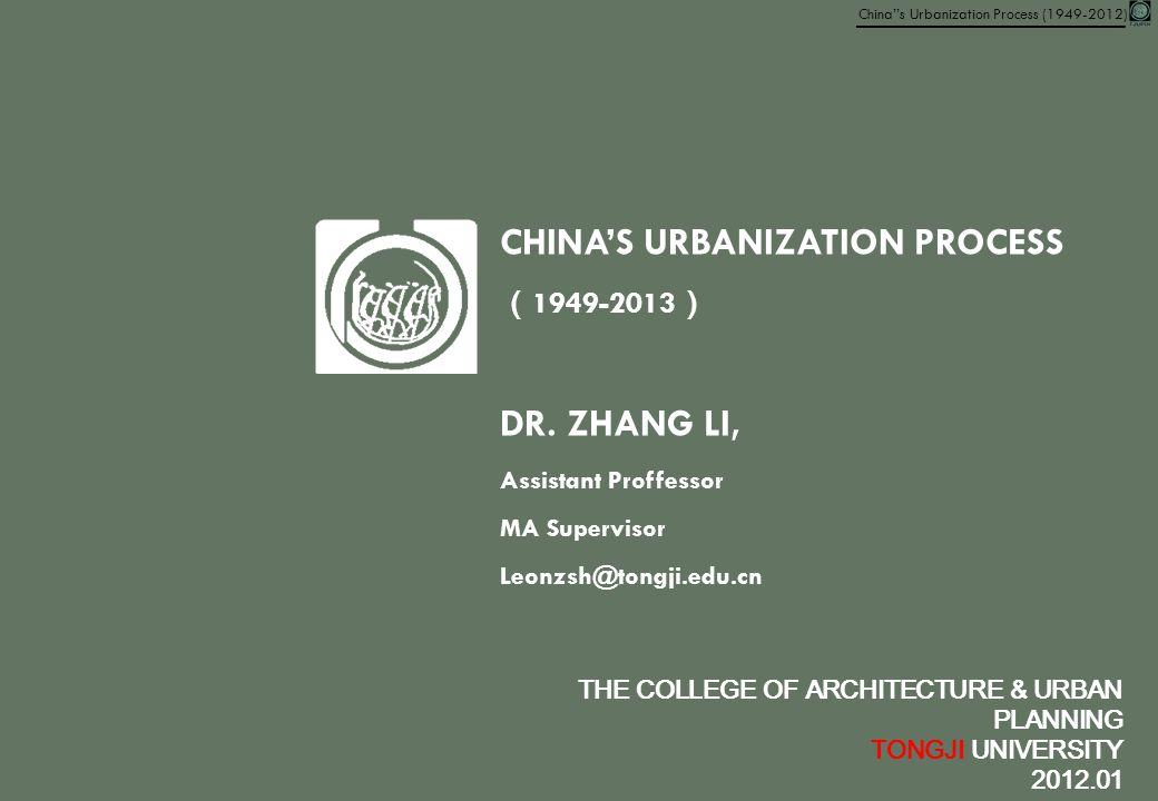CHINA'S URBANIZATION PROCESS(1949-2013)