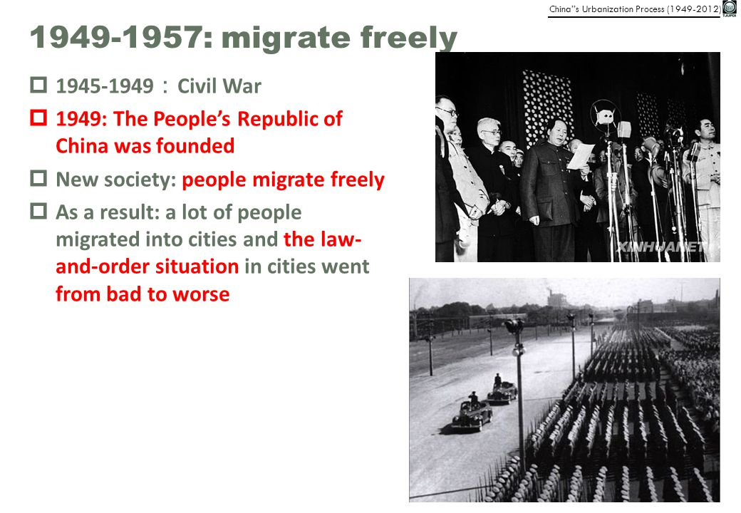 1949-1957: migrate freely 1945-1949:Civil War