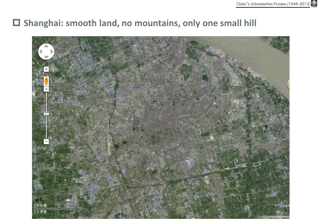 Shanghai: smooth land, no mountains, only one small hill